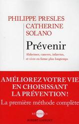 Prévenir cancer, alzheimer, infarctus