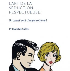 Le guide de la séduction respectueuse